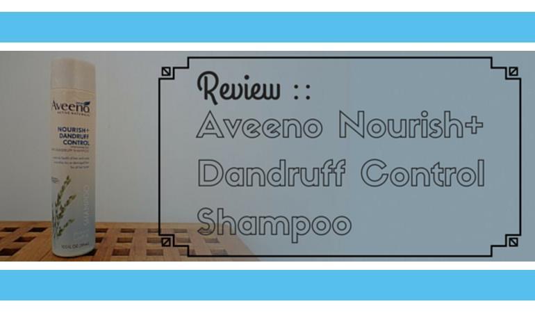 Aveeno Nourishing Dandruff Control Shampoo Review