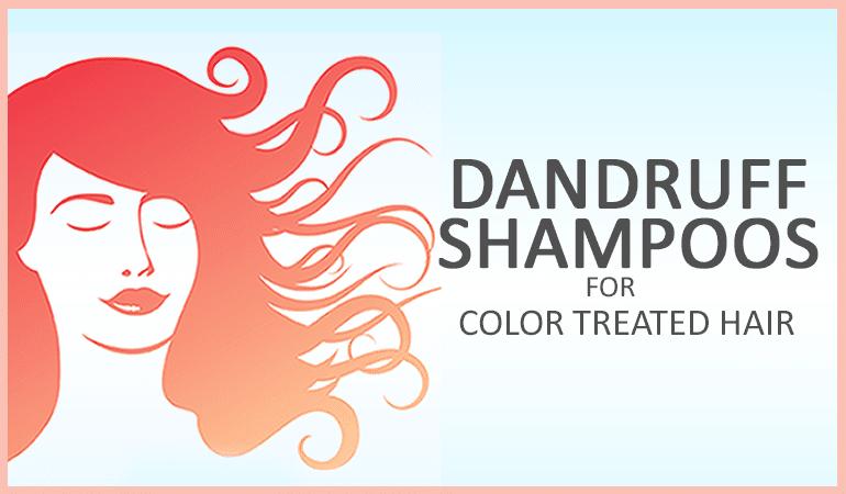 Best Dandruff Shampoo For Color Treated Hair Dandruff